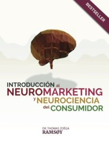 Introducción al neuromarketing y neurociencia del consumidor