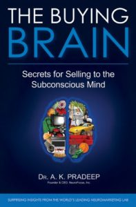The buying brain. A.K. Pradeep